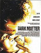 Temná hmota (2007)