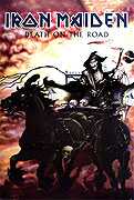 Iron Maiden: Death on the Road (2006)