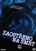 Zaostřeno na smrt (2005)