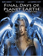 Poslední dny planety Země (2006)