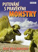 Putování s pravěkými monstry (2005)