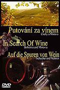Putování za vínem 1: Čechy a Morava (2005)