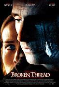 Přetržená nit (2007)
