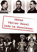 Občan Václav Havel jede na dovolenou (2005)