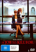 Job to Kill For, A (2006)
