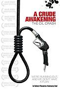 Až dojde ropa - drsné varování (2006)