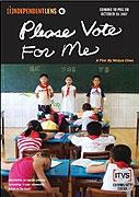 Hlasujte pro mne! (2007)