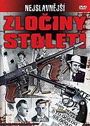 Nejslavnější zločiny století (2009)