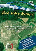 Živé srdce Evropy (2007)