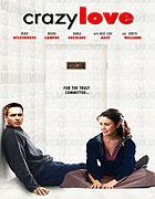 Šílená láska (2005)