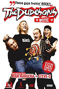 Dudesons Movie, The (2006)
