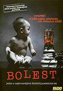 Bolest (2006)