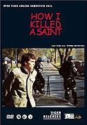 """Jak jsem zabil světce<span class=""""name-source"""">(festivalový název)</span> (2004)"""