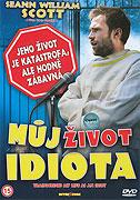 Můj život idiota (2007)