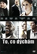 To, co dýchám (2007)
