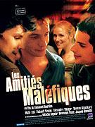 Amitiés maléfiques, Les (2006)