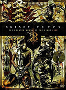 Skinny Puppy: The Greater Wrong of the Right Live (2005)