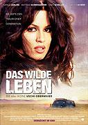 Wilde Leben, Das (2007)