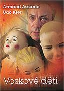 Voskové děti (2005)