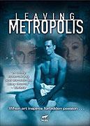 Leaving Metropolis (2002)