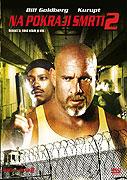 Na pokraji smrti 2 (2007)