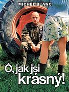 Ó, jak jsi krásný (2005)