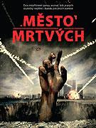 Město mrtvých (2006)