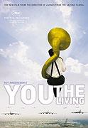 Ty, který žiješ (2006)