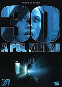 30 a půl metru (2008)