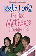 Bad Mother's Handbook, The (2007)