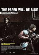 """Papír bude modrý<span class=""""name-source"""">(festivalový název)</span> (2006)"""