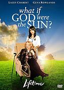 Co kdyby Bůh byl sluncem... (2007)