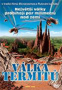 Válka termitů (2006)
