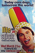 Life on a Stick (2005)