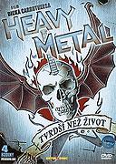 Heavy Metal: Tvrdší než život (2006)