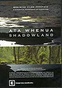 Ata Whenua - Shadowland (2007)