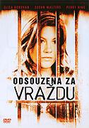 Odsouzena za vraždu (2007)
