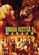Krvavá hostina 2: Masakr (2008)