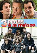 Tři otcové v domě (2004)