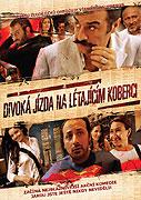 Divoká jízda na létajícím koberci (2005)