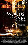Woods Have Eyes, The (2007)