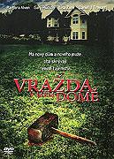 Vražda v mém domě (2006)