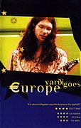 """Vardi dobývá Evropu<span class=""""name-source"""">(festivalový název)</span> (2002)"""