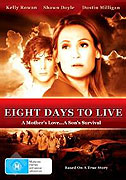 Eight Days to Live (2006)