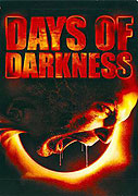 Days of Darkness (2007)