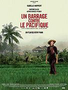 Barrage contre le Pacifique, Un (2008)