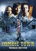 Zombie Town: Soumrak mrtvých (2007)