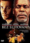 Bez slitování (2007)