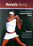 Armáda Anny Kurnikovové aneb Ruské tenistky pokračují v invazi (2005)