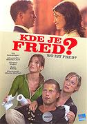 Kde je Fred? (2006)